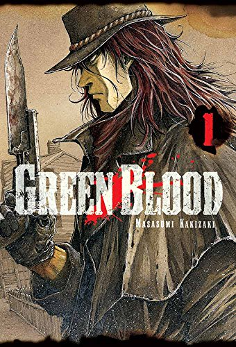 Descargar Libro Green Blood, Vol. 1 Masasumi Kakizaki