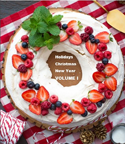 DESSERTS: NEW YEAR, CHRISTMAS, HOLIDAYS by Mary Watson