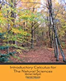 Introductory Calculus for the Natural Sciences, Michel Helfgott and Darrell Moore, 1453880836
