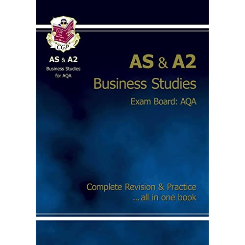 AS/A2 Level Business Studies AQA Complete Revision & Practice for exams until 2016 only