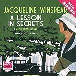 A Lesson in Secrets: A Maisie Dobbs Novel, Book 8 | Jacqueline Winspear