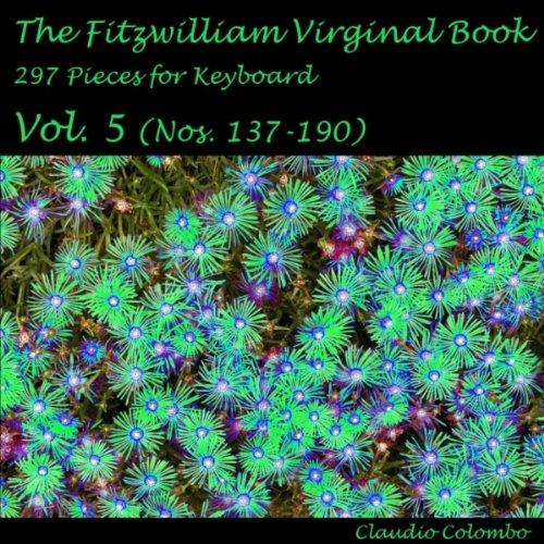 The Fitzwilliam Virginal Book, No. 168: (168 Music Book)