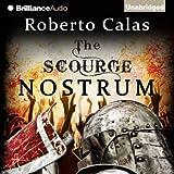 Nostrum: The Scourge, Book 2