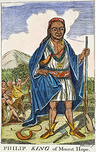 Philip Metacomet (D1676) Nphilip (Metacomet) Wampanoag Native American Chief Copper Engraving 1772 By Paul Revere Poster Print by (24 x 36)