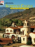 Death Valley's Scotty's Castle, Stanley W. Paher, 0916122875