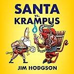 Santa vs. Krampus | Jim Hodgson