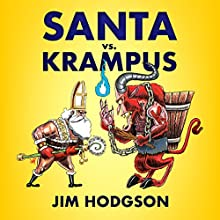Santa vs. Krampus Audiobook by Jim Hodgson Narrated by Quintin W Allen