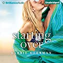 Starting Over Audiobook by Barbie Bohrman Narrated by Kate Rudd