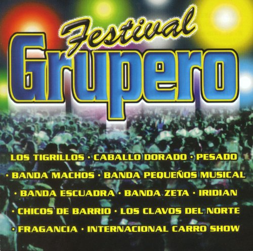 Pequeños Musical Stream or buy for $8.99 · Festival Grupero Vol. I