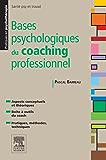 Bases psychologiques du coaching professionnel