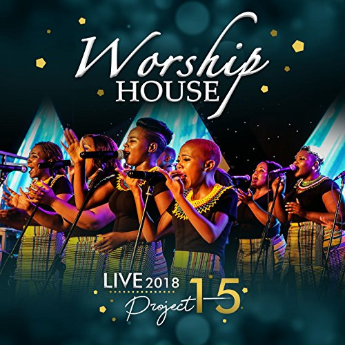 Worship House - 2018 Live Project 15 (2018)