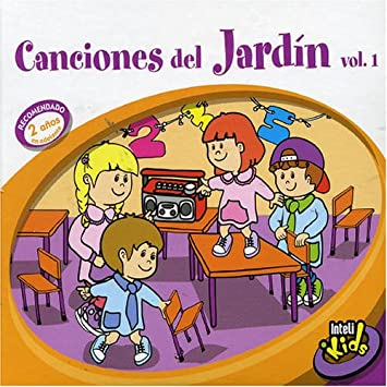 Canciones Para Jardin 1-Intelikids - Canciones Del Jardin 1 - Amazon.com Music