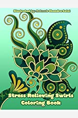 Stress Relieving Swirls Coloring Book: Mehndi and Paisley Inspired Simple Designs for Adults to Color (Adult Coloring Patterns) (Volume 54) Paperback