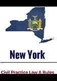 New York Civil Practice Law & Rules: 2017
