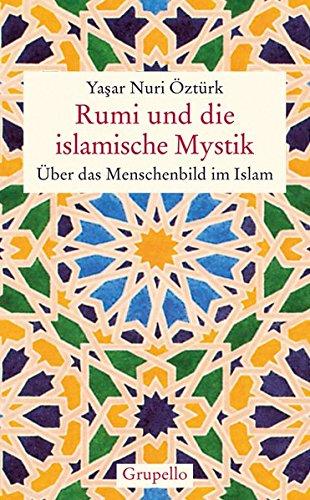 rumi-und-die-islamische-mystik-ber-das-menschenbild-im-islam