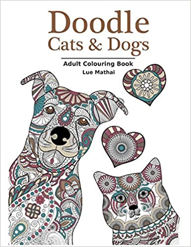 Amazon Doodle Cats Dogs Adult Colouring Book Stress Relieving And Designs For Women Men