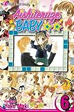 Aishiteruze Baby, Vol. 6: v. 6 (Aishiteruze Baby ★★)