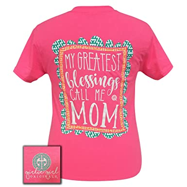 Girlie Girl Originals My Greatest Blessings Call Me Mom Safety ...