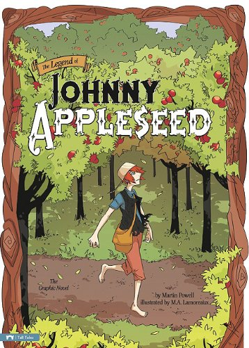 Read Online The Legend of Johnny Appleseed: The Graphic Novel (Graphic Spin) ebook