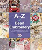 A-Z of Bead Embroidery (A-Z of Needlecraft)