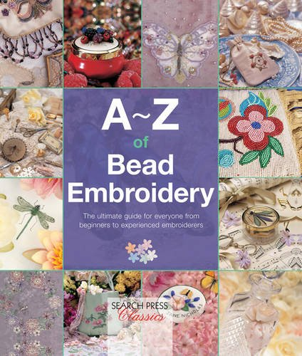 A-Z of Bead Embroidery (A-Z of