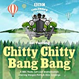 img - for Chitty Chitty Bang Bang: A BBC Radio Full-Cast Dramatisation (BBC Children's Classics) book / textbook / text book