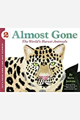 Almost Gone: The World's Rarest Animals: Let's Read and Find out Science -2 Paperback