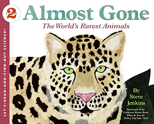 Almost Gone: The World's Rarest Animals (Let's-Read-and-Find-Out Science 2) ()