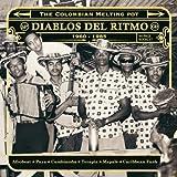 Diablos Del Ritmo - The Colombian Melting Pot 1960-1985