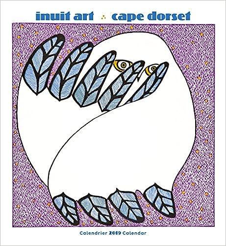 Cape Dorset 2019 Wall Calendar Inuit Art