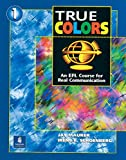 True Colors: An EFL Course for Real Communication, Level 1 Split Edition A with Power Workbook, Jay Maurer, Irene E. Schoenberg, Wendy Allison, Joan M. Saslow, 0131899341