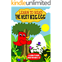 Learn to Read : The Very Big Egg - A Learn to Read Book for Kids 3-5: A sight words story for kindergarten children and…