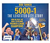 5000-1 the Leicester City Story