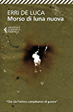 Morso di luna nuova: Racconto per voci in tre stanze
