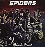 Flash Point by Spiders (2012-10-16)