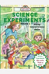 Science Experiments - Biology, General Science and Nature, Volume 1: Activities Made at Home (Science Experiments in a Bag) Paperback