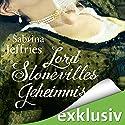 Lord Stonevilles Geheimnis (The Hellions of Halstead Hall 1) Hörbuch von Sabrina Jeffries Gesprochen von: Cathlen Gawlich