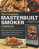 Best Masterbuilt Cookbooks - The Complete Masterbuilt Smoker Cookbook: 5 Ingredients Or Review