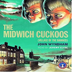The Midwich Cuckoos Hörbuch