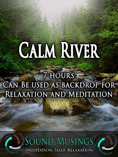 calm-river-backdrop-meditation-sleep-relaxation