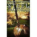 Steel Praetorian (The Steam Empire Chronicles Book 4)
