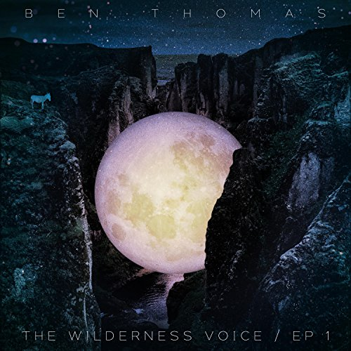 The Wilderness Voice (EP 1)