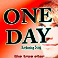 One Day / Reckoning Song (One Day Baby We'll Be Old)