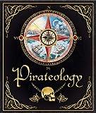 Pirateology (Ology Series)