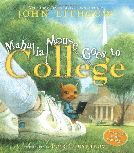 Download Mahalia Mouse Goes to College: Book and CD pdf