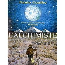 Alchimiste,  nouvelle édition illustrée