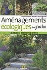 Aménagements écologiques au jardin : 60 créations à réaliser soi-même par Lapouge-Déjean