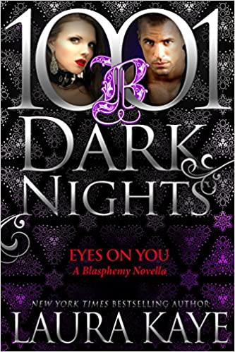 Eyes On You by Laura Kaye
