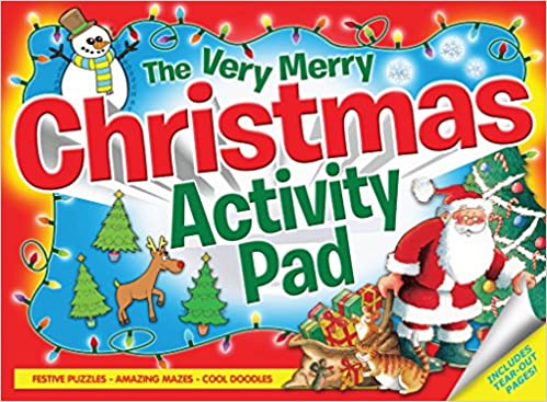 Very Merry Christmas Activity Pad: Festive Puzzles, Amazing Mazes ...