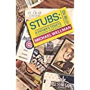 STUBS: A Father's Tickets to the Greatest Shows on Earth